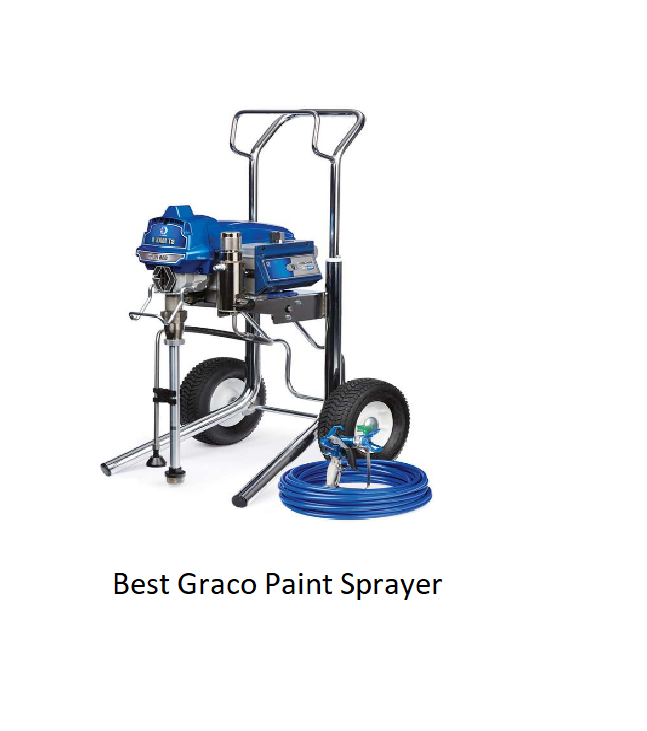 Best Graco Paint Sprayer