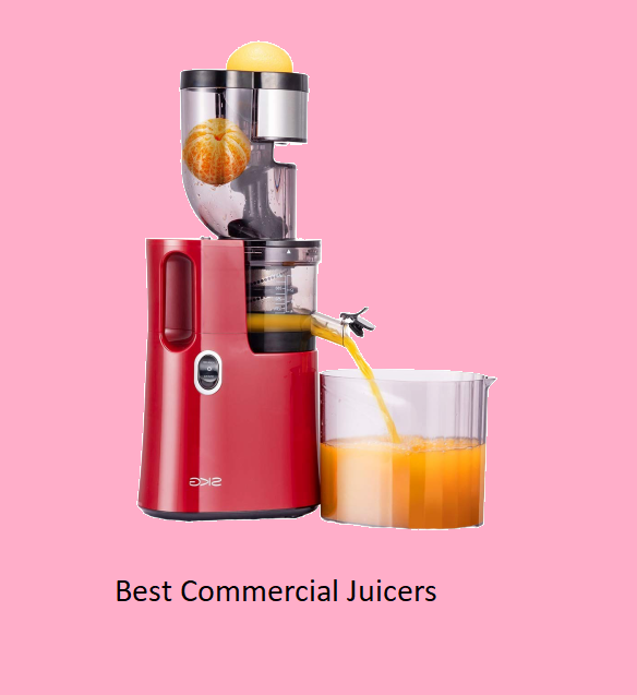 Best Commercial Juicers